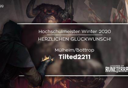 LoR: Tilted2211 ist der neue Hochschulmeister!