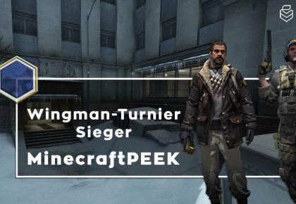 CS:GO: MinecraftPEEK gewinnt das Wingman-Turnier!