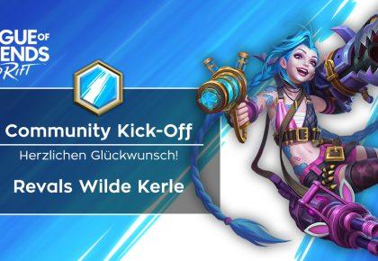 Wild Rift: Revals Wilde Kerle gewinnen den Community Kick-Off!