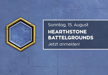 HS: Jetzt zum Battlegrounds Turnier anmelden!